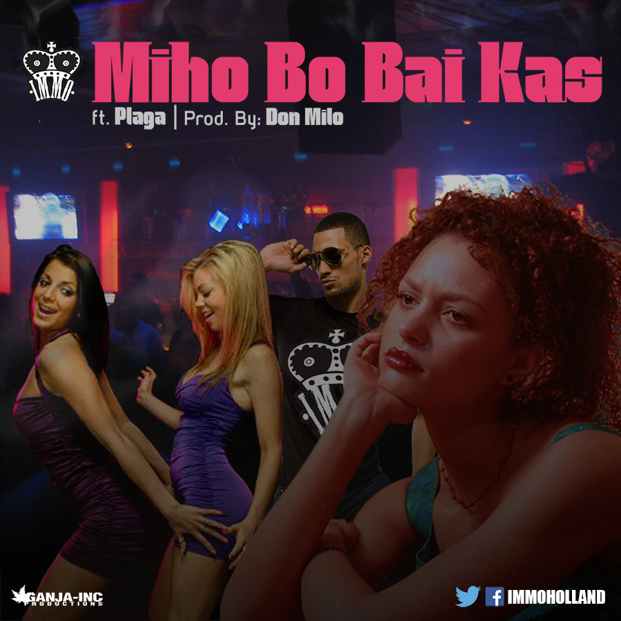 IMMO – Miho Bo Bai Kas ft. Plaga (Prod. By Don Milo)