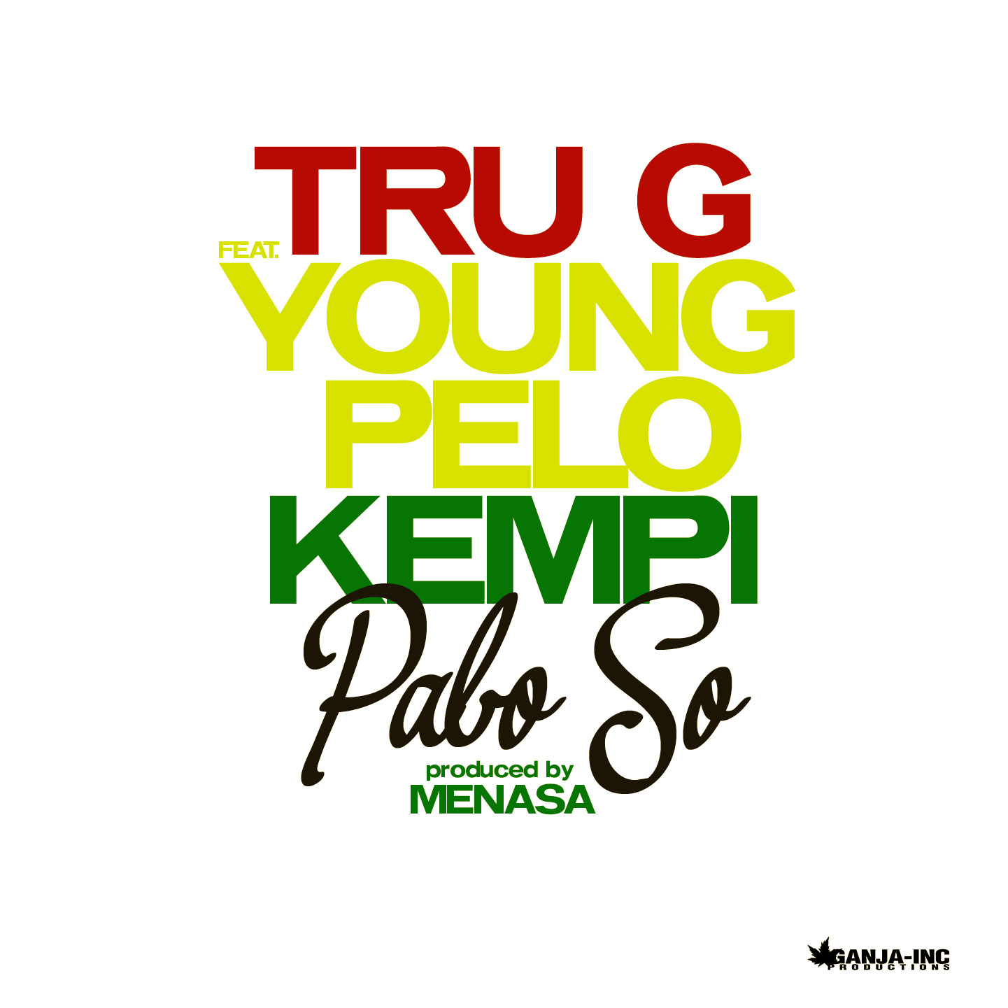 Tru G – Pabo So ft. Young Pelo & Kempi (Prod. Menasa)
