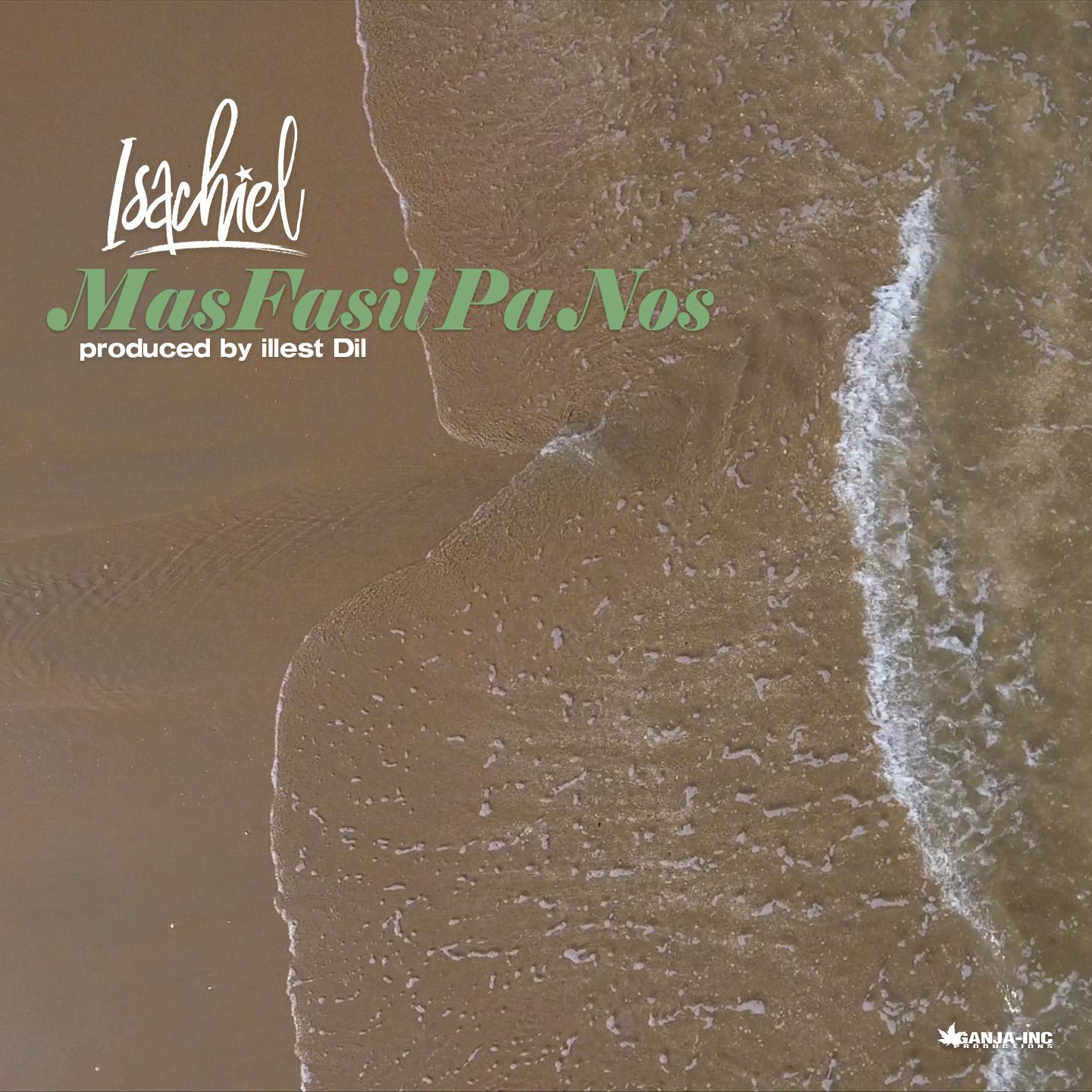 Isachiel – Mas Fasil Pa Nos (Prod. Illest Dil)