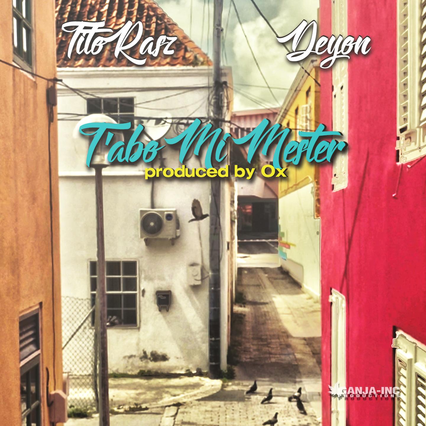 TitoRasz – T'abo Mi Mester ft. Deyon (Prod. Ox)