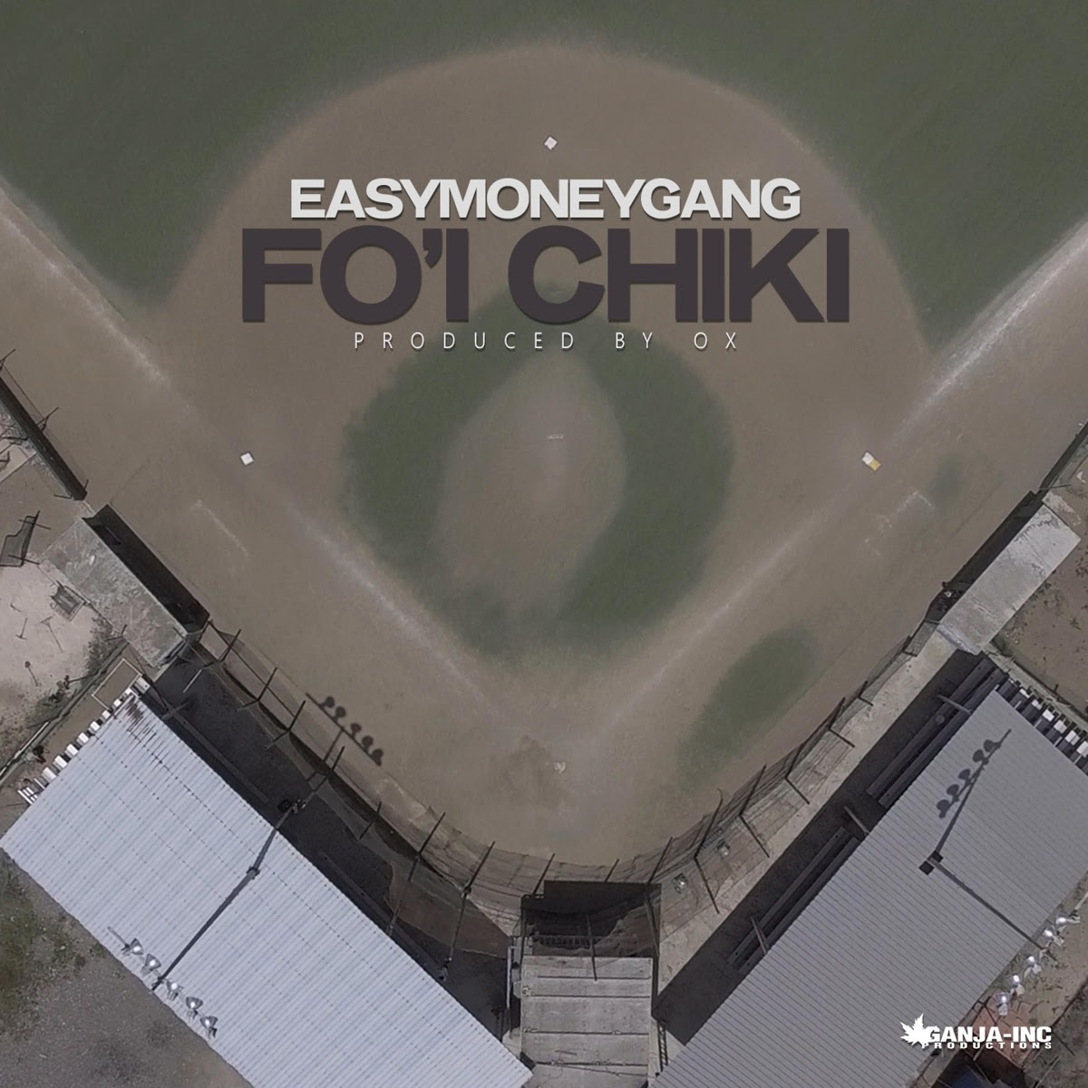 EasyMoneyGang – Fo'i Chiki